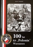 100 years of KS Polonia Warsaw