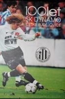 100 years of SK Dynamo Ceske Budejovice