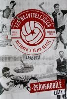 125 Funniest stories from Slavia history 1892-2017 (The White-Reds Letters)