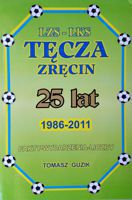 25 years of LZS-LKS Tecza Zrecin