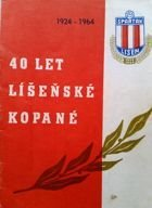 40 years of football in Líšeň 1924-1964