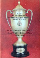 70 years of Cracow Football Association 1919-1989