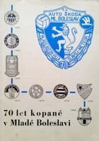 70 years of football in Mlada Boleslav