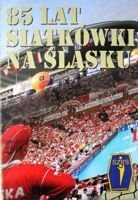 85 years of volleyball in Silesia
