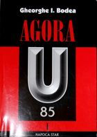 Agora Universitatea - 85. 1919-2004 (volume I)
