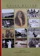 Common Memory. Memoirs of Galatasaray High School graduates (III edition)