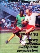 Espana'82 Stress, happy, hopelessness, victory (Poland team)