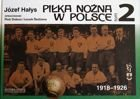 Football in Poland. Volume 2 1918-1926