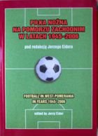 Football in West Pomerania in years 1945-2006