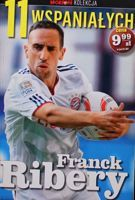 Franck Ribery (The 11 Magnificents - Przeglad Sportowy collection, nr 10)