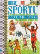 History of polish sport. From medieval archery to the last Olympic Games
