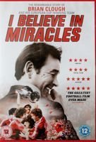 I Believe in miracles. The remarkable story of Brian Clough and his European Cup-winning team DVD film