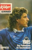 Kicker Almanac 1985 - German Football Yearbook