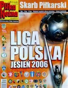 "League Guide ""Pilka Nozna"" - Polish League autumn 2006"
