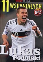 Lukas Podolski (The 11 Magnificents - Przeglad Sportowy collection, nr 8)