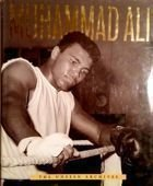 Muhammad Ali. The Unseen Archives