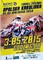 Opolska Karolinka Speedway Tournament official programme (03.05.2015)