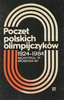 Polish Olympians 1924-1984 (Vol. 6) Montreal'76 Moscow'80