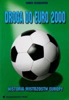 Road to Euro 2000. History of European Football Championships