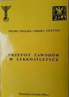 Rules of athletic competition - Poland Athletic Association (1996)