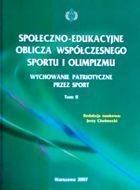 Socio-educational calculates contemporary sport and Olympism. Patriotic education through sport Volume II