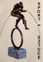 Sport in arts (Sport and Touristic Museum in Warsaw)