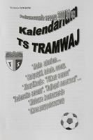 The Calendar of TS Tramwaj Cracow (season 2000/2001). The fourth edition programme