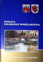 The Capital City of Polish Rowing. The History of The Brda Cup Rowing Race