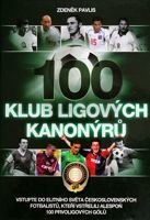The Club of 100. The best goal scorers of Czechoslovakia football leagues