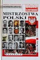 The Football Champioships of Poland. People Facts 1918-1939 (the football encyclopedia FUJI volume 51)
