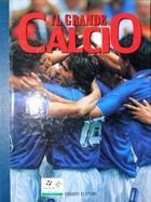 The Great Calcio (volume 8). Italy National Football Team