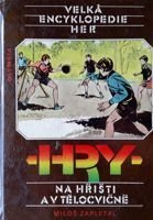 The Great Encyclopedia of Games. Games on the field and in a sports hall (Czechoslovakia)
