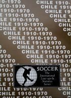The International Line-ups & Statistics Series - Chile 1910-1970