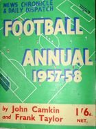 The News Chronicle & Daily Dispatch Football Annual 1957-1958