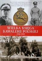 The Riding Championships of Polish Army and equestrian sport (The Great Book of Polish Cavalry 1918-1939 volume 53)