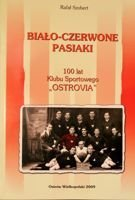 The White-Reds Strips. 100 years of Sport Club Ostrovia