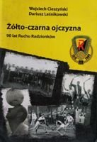 The Yellow-Black story. 90 years of Ruch Radzionkow
