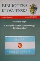 The history of sport club Krosnianka (Krosno Library)