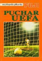 UEFA Cup history: FUJI Football Encyclopedia (volume 18)