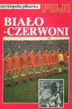 Fuji Football Encyclopedia: volume 14, Polish National Team