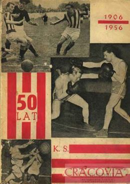50 years of KS Cracovia 1906 - 1956