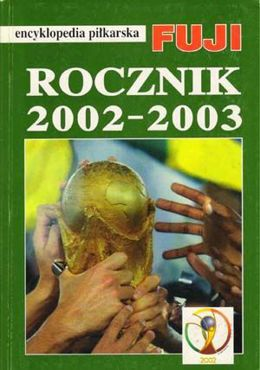 Fuji Football Encyclopedia, volume 29, Polish Yearbook 2002-03