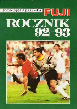 Fuji Football Encyclopedia, volume 5, Polish Yearbook 1992-1993