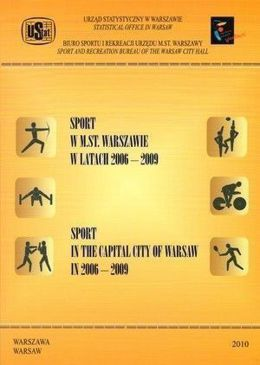 Sport in the Capital City of Warsaw 2006 - 2009