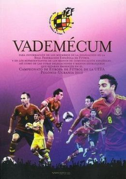 Vademecum EURO 2012 - Spain National Team Guide