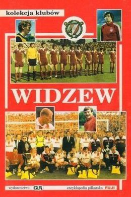 Widzew Lodz - Fuji Football Encyclopedia, Clubs Chronicle, volume 5