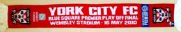 York City FC Blue Square Premier Play Off Final scarf (16.05.2010)