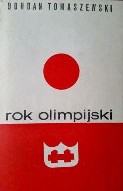 Rok olimpijski (Bohdan Tomaszewski)