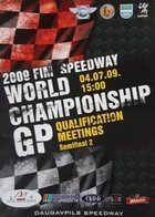 Program 2 Półfinał Kwalifikacje FIM Grand Prix Speedway World Championship (04.07.2009)