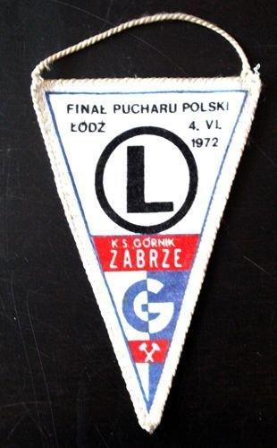 dae609c7c Proporczyk Legia Warszawa - Górnik Zabrze Finał Pucharu Polski (Łódź,  04.06.1972)